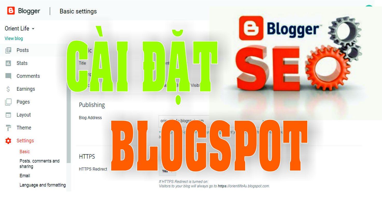 Cách Cài Đặt Cấu Hình Chuẩn SEO Cho Blogspot